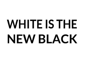 white new black